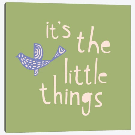 It's The Little Things Canvas Print #SFR83} by Sara Franklin Art Print