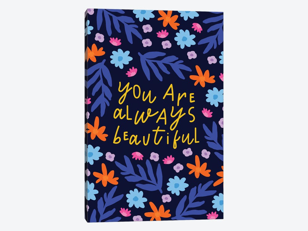 You Are Always Beautiful by Studio Grand-Père 1-piece Canvas Wall Art