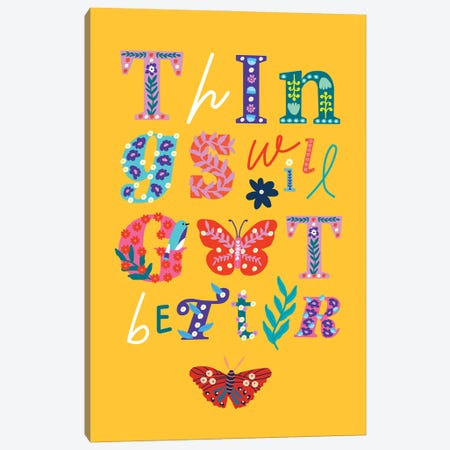 Things Will Get Better Canvas Print #SGP37} by Studio Grand-Père Canvas Wall Art