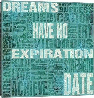 Dreams Have No Expiration Date Canvas Art Print