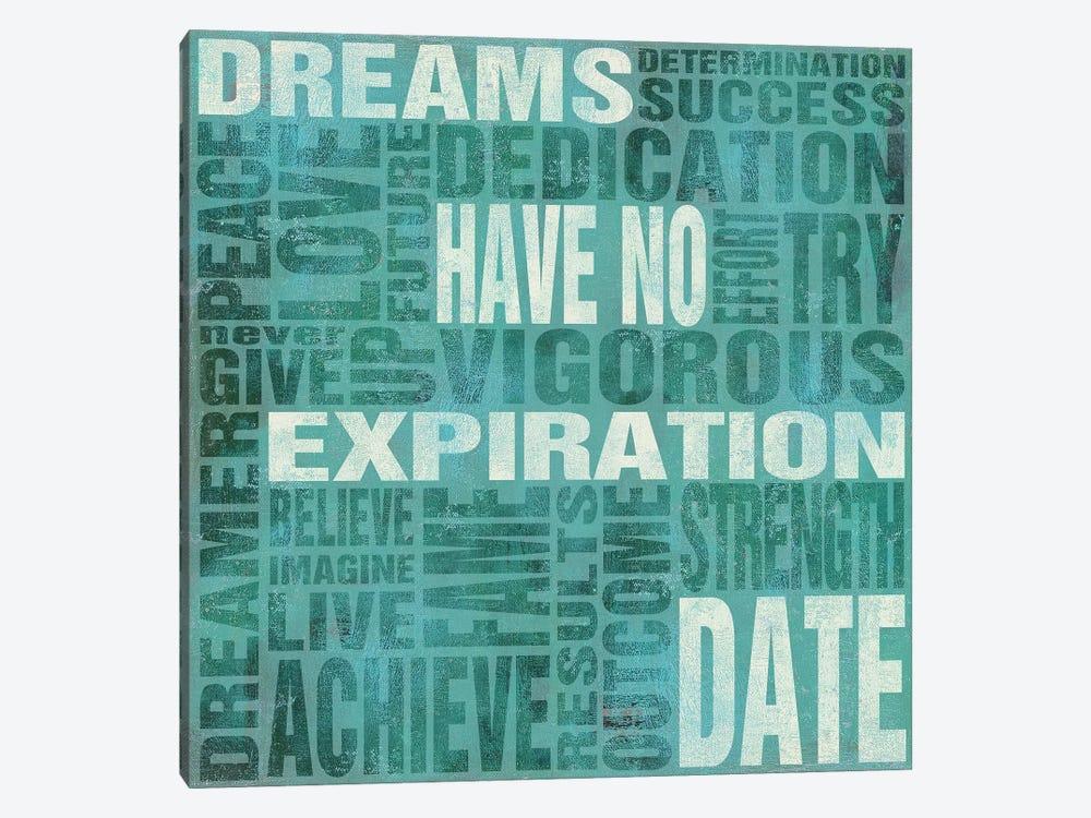 Dreams Have No Expiration Date by Sd Graphics Studio 1-piece Canvas Art Print