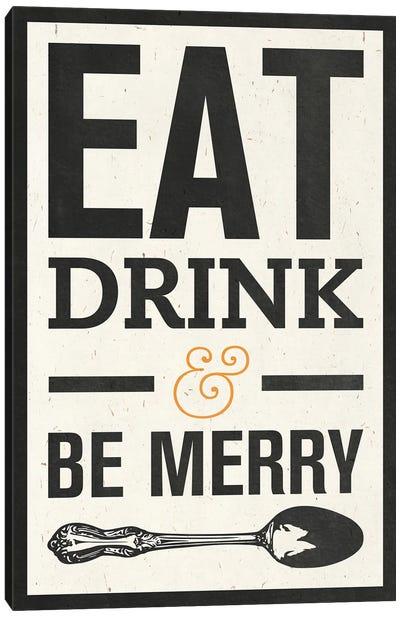 Eat Drink Canvas Art Print