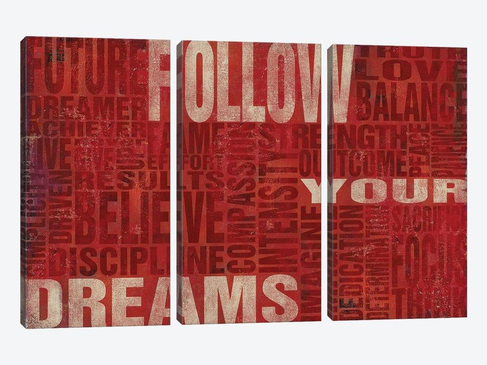Follow Your Dreams by Sd Graphics Studio 3-piece Canvas Print