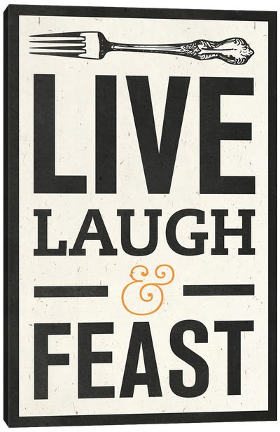 Live Laugh Canvas Art Print