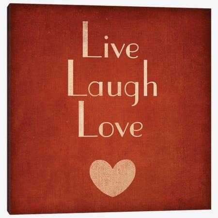 Live Laugh Love Canvas Print #SGS114} by Sd Graphics Studio Canvas Artwork