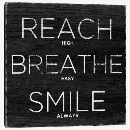 Reach, Breathe, Smile Canvas Print #SGS130} by Sd Graphics Studio Canvas Print