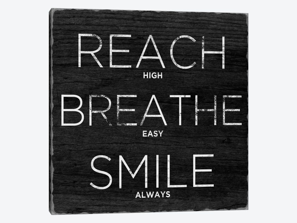 Reach, Breathe, Smile by Sd Graphics Studio 1-piece Canvas Art