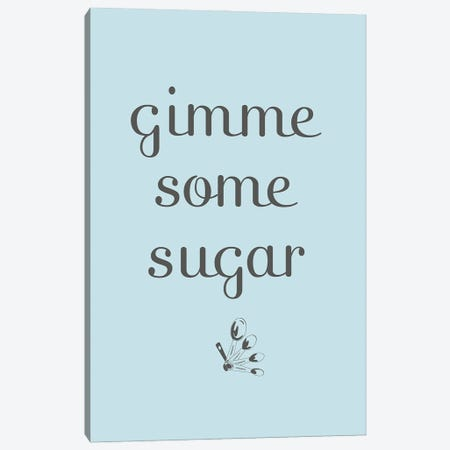 Sugar Canvas Print #SGS135} by Sd Graphics Studio Canvas Artwork