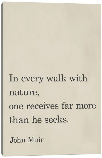 Every Walk With Nature Canvas Art Print