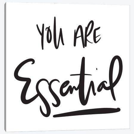 You Are Essential Canvas Print #SGS164} by Sd Graphics Studio Canvas Print