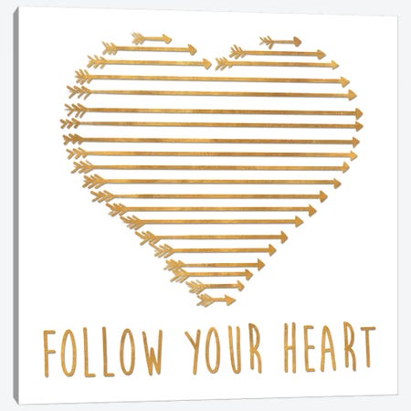 Follow Your Heart Canvas Print #SGS20} by Sd Graphics Studio Canvas Print