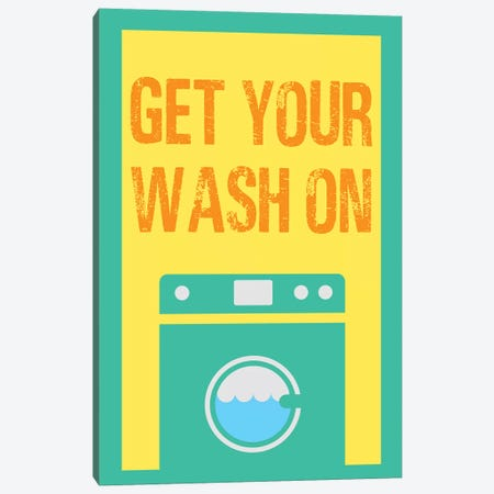 Get Your Wash On Canvas Print #SGS22} by Sd Graphics Studio Canvas Art Print