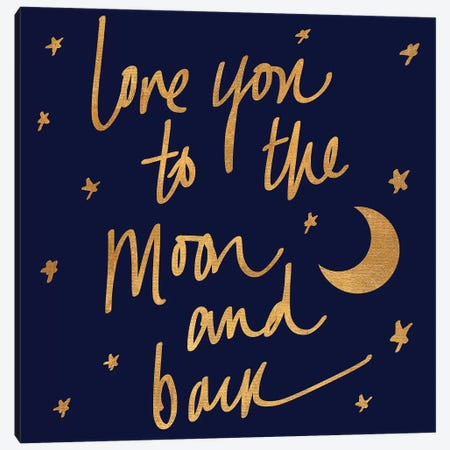 Love You To The Moon And Back Blue Canvas Print #SGS36} by Sd Graphics Studio Canvas Print