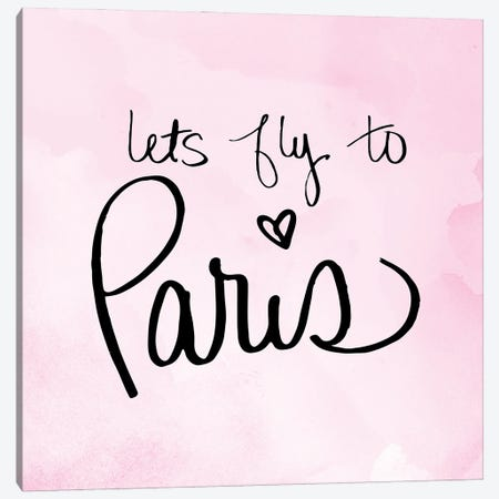 Lets Fly to Paris Canvas Print #SGS74} by Sd Graphics Studio Canvas Art Print