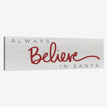 Believe in Santa Red Canvas Print #SGS85} by Sd Graphics Studio Canvas Wall Art