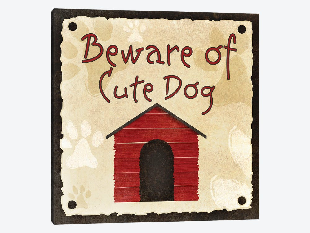 Beware of Cute Dog by Sd Graphics Studio 1-piece Art Print