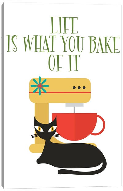 Life Is What You Bake Of It Mod Cat Canvas Art Print