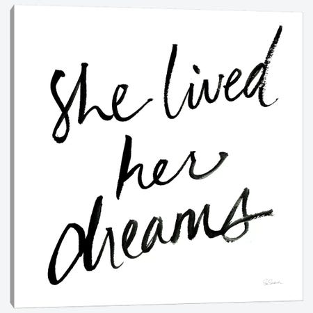 She Lived Her Dreams Canvas Print #SLB14} by Sue Schlabach Canvas Art Print