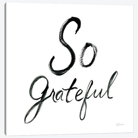So Grateful Canvas Print #SLB15} by Sue Schlabach Art Print