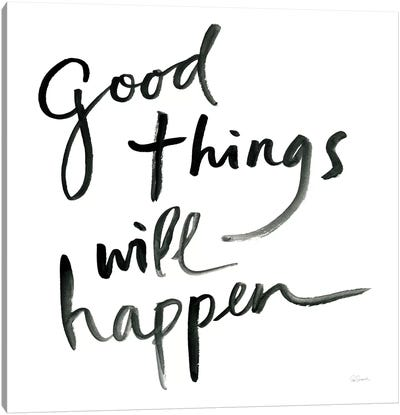 Good Things Will Happen Sq Canvas Art Print