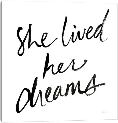 She Lived Her Dreams Canvas Art Print
