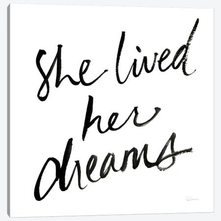 She Lived Her Dreams Canvas Print #SLB60} by Sue Schlabach Canvas Art Print