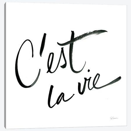 Cest La Vie Canvas Print #SLB7} by Sue Schlabach Canvas Print