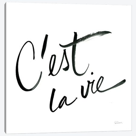 Cest La Vie Canvas Print #SLB7} by Sue Schlabach Canvas Print