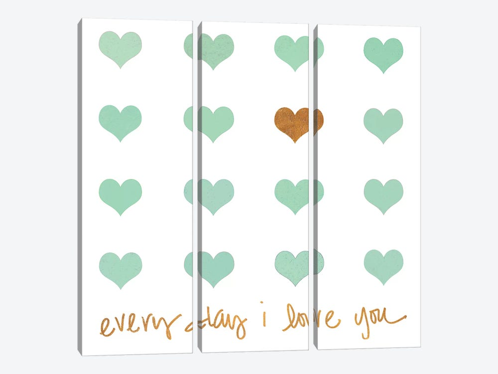 Everyday I Love You by Shelley Lake 3-piece Art Print