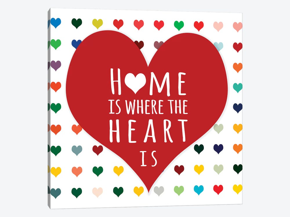 Home is Where by Shelley Lake 1-piece Canvas Art Print