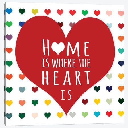 Home is Where Canvas Print #SLK21} by Shelley Lake Canvas Artwork