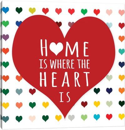 Home is Where Canvas Art Print