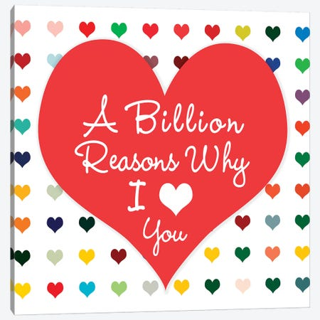 Billion Reasons Canvas Print #SLK5} by Shelley Lake Canvas Artwork