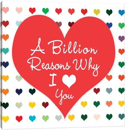 Billion Reasons Canvas Art Print