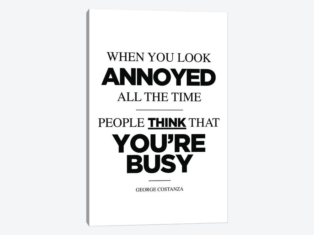 George Costanza Quote by Simon Lavery 1-piece Canvas Art Print