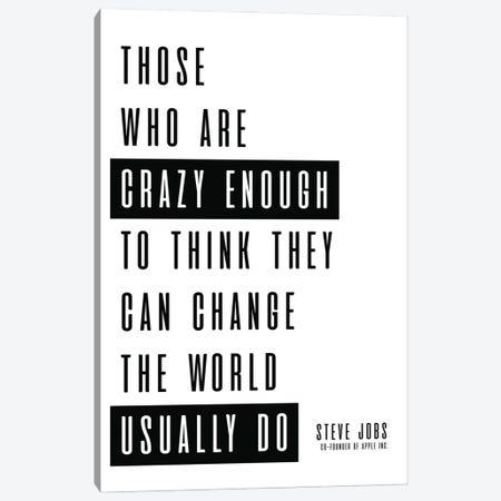 Steve Jobs Quote Canvas Print #SLV88} by Simon Lavery Canvas Print