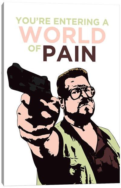 The Big Lebowski Print World Of Pain Canvas Art Print