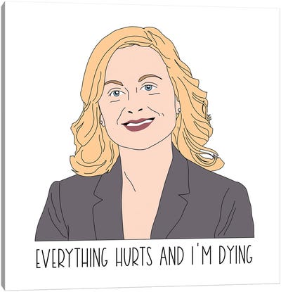 Everything Hurts Canvas Art Print