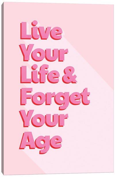 Live Your Life Canvas Art Print