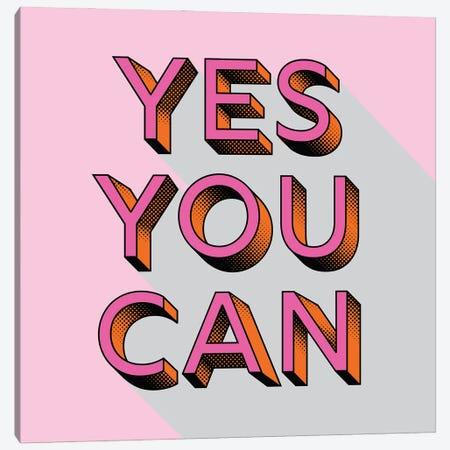 Yes You Can Typography Canvas Print #SMM194} by Show Me Mars Art Print
