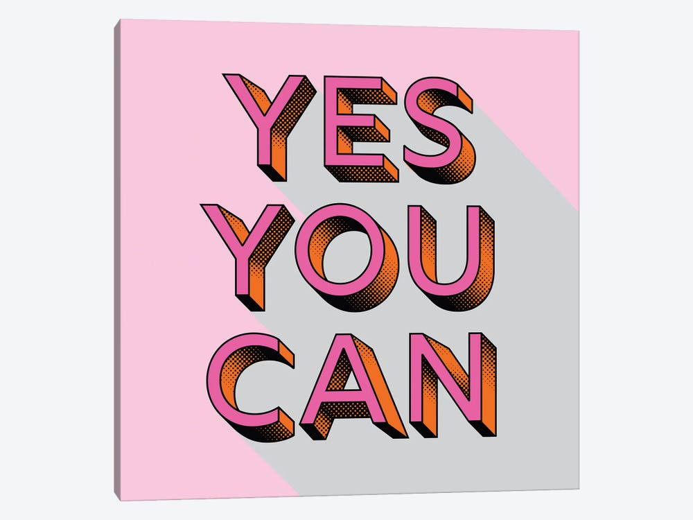 Yes You Can Typography by Show Me Mars 1-piece Canvas Art Print