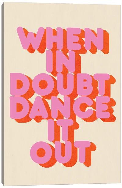 Dance It Out Canvas Art Print