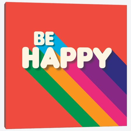 Be Happy Retro Typography Canvas Print #SMM5} by Show Me Mars Canvas Print