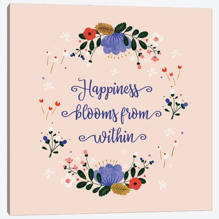 Happiness Blooms From Within Canvas Print #SMM84} by Show Me Mars Canvas Artwork