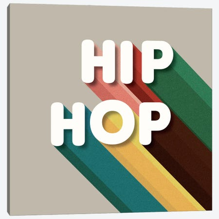 Hip Hop Typography Canvas Print #SMM94} by Show Me Mars Canvas Print