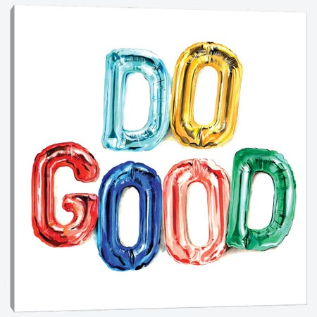 Do Good Canvas Print #SNA59} by Weekday Best Canvas Art