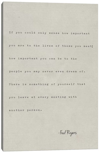 FredRogers If You Could Canvas Art Print