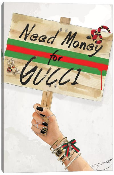 Need Gucci Canvas Art Print