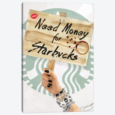 Need Starbucks Canvas Print #SOJ35} by Studio One Canvas Print