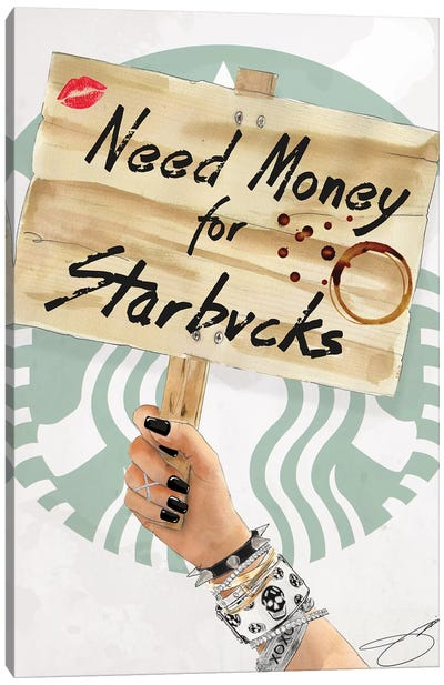 Need Starbucks Canvas Art Print
